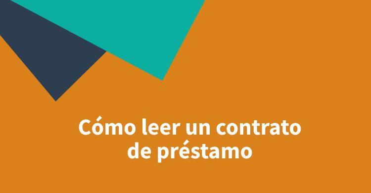 Cómo leer un contrato de préstamo