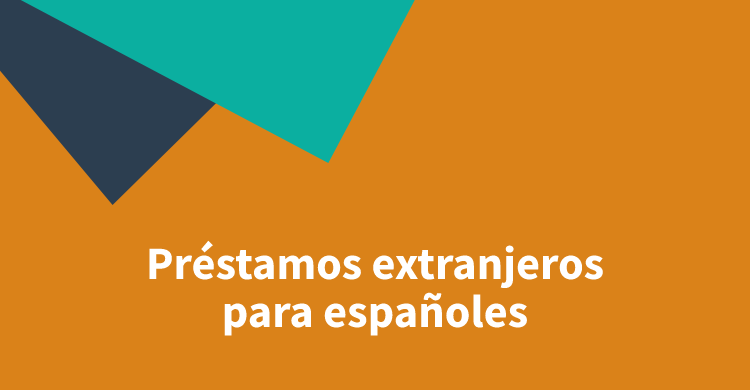 Préstamos extranjeros para españoles2